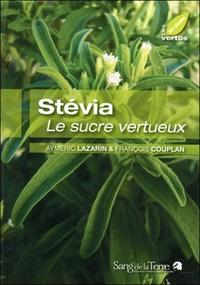 STEVIA - LE SUCRE VERTUEUX