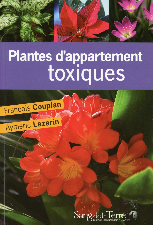PLANTES D APPARTEMENT TOXIQUES