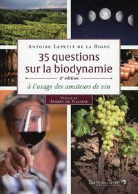 35 QUESTIONS SUR LA BIODYNAMIE A L'USAGE DES AMATEURS DE VIN