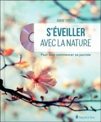 S'EVEILLER AVEC LA NATURE - POUR BIEN COMMENCER SA JOURNEE - LIVRE + CD