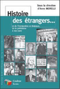 HISTOIRE DES ETRANGERS