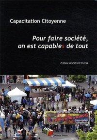 POUR FAIRE SOCIETE, ON'EST CAPABLE DE TOUT