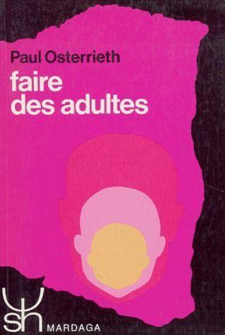 FAIRE DES ADULTES 7