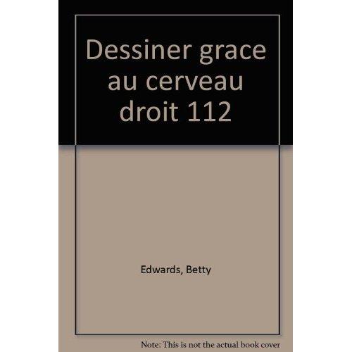 DESSINER GRACE AU CERVEAU DROIT 112