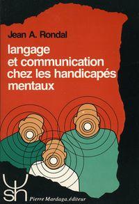 LANGAGE ET COMMUNICATION CHEZ LES HANDICAPES MENTAUX 149