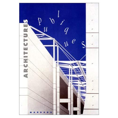 ARCHITECTURES PUBLIQUES