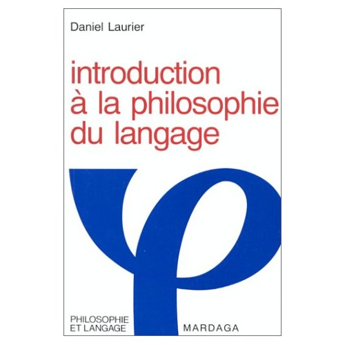 INTRODUCTION A LA PHILOSOPHIE DU LANGAGE