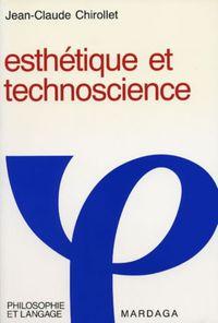 ESTHETIQUE ET TECHNOSCIENCE
