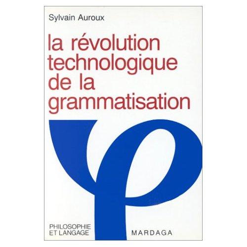 REVOLUTION TECHNOLOGIQUE DE LA GRAMMATISATION