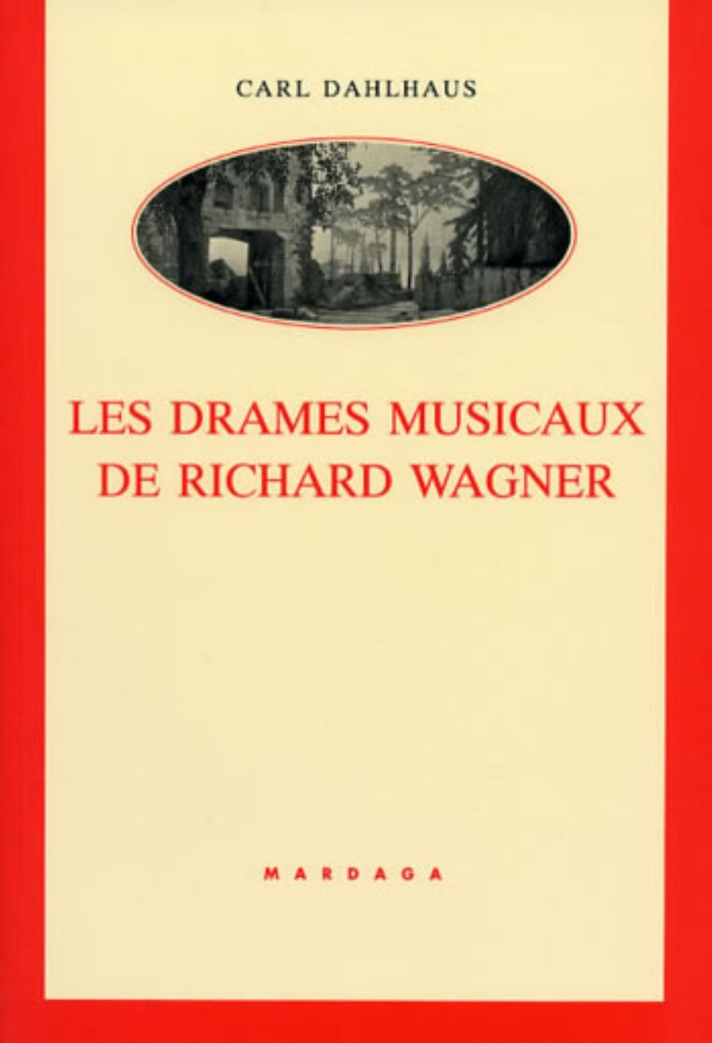 DRAMES MUSICAUX DE RICHARD WAGNER