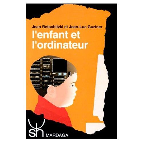 ENFANT ET L'ORDINATEUR (L')
