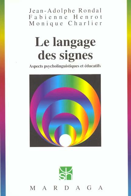 LANGAGE DES SIGNES (LE)