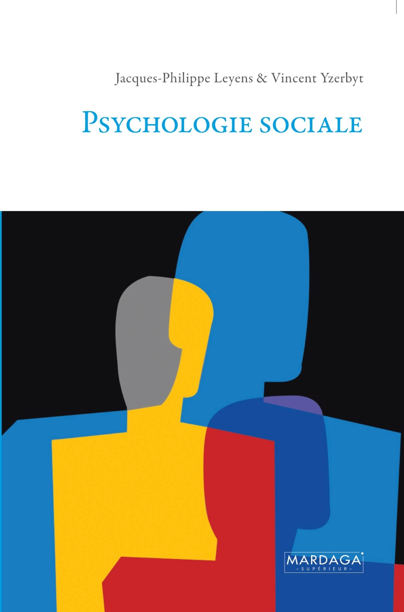 PSYCHOLOGIE SOCIALE 77 NLLE EDITION