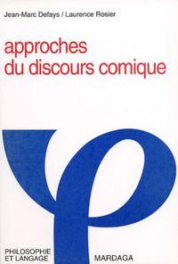 APPROCHE DU DISCOURS COMIQUE