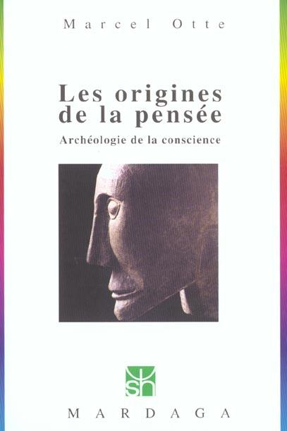 ORIGINES DE LA PENSEE N230 - ARCHEOLOGIE DE LA CONSCIENCE