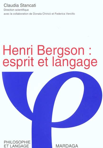HENRI BERGSON : ESPRIT ET LANGAGE