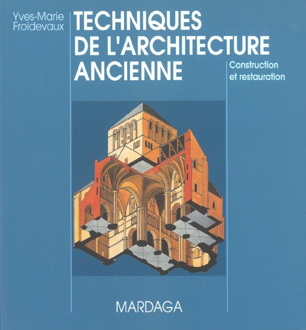 TECHNIQUES DE L'ARCHITECTURE ANCIENNE 4EME EDITION