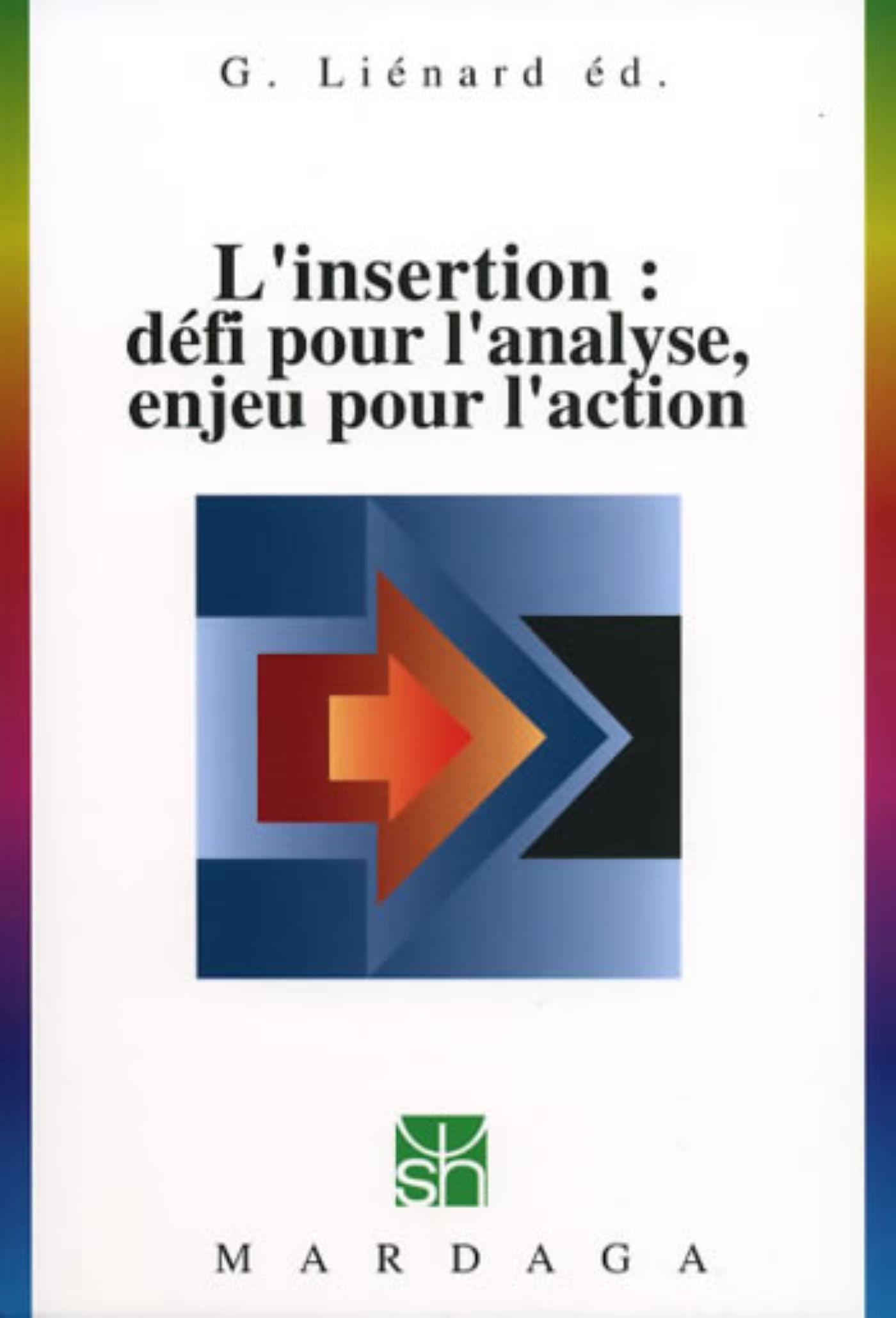 INSERTION : DEFI POUR L'ANALYSE, ENJEU POUR L'ACTION
