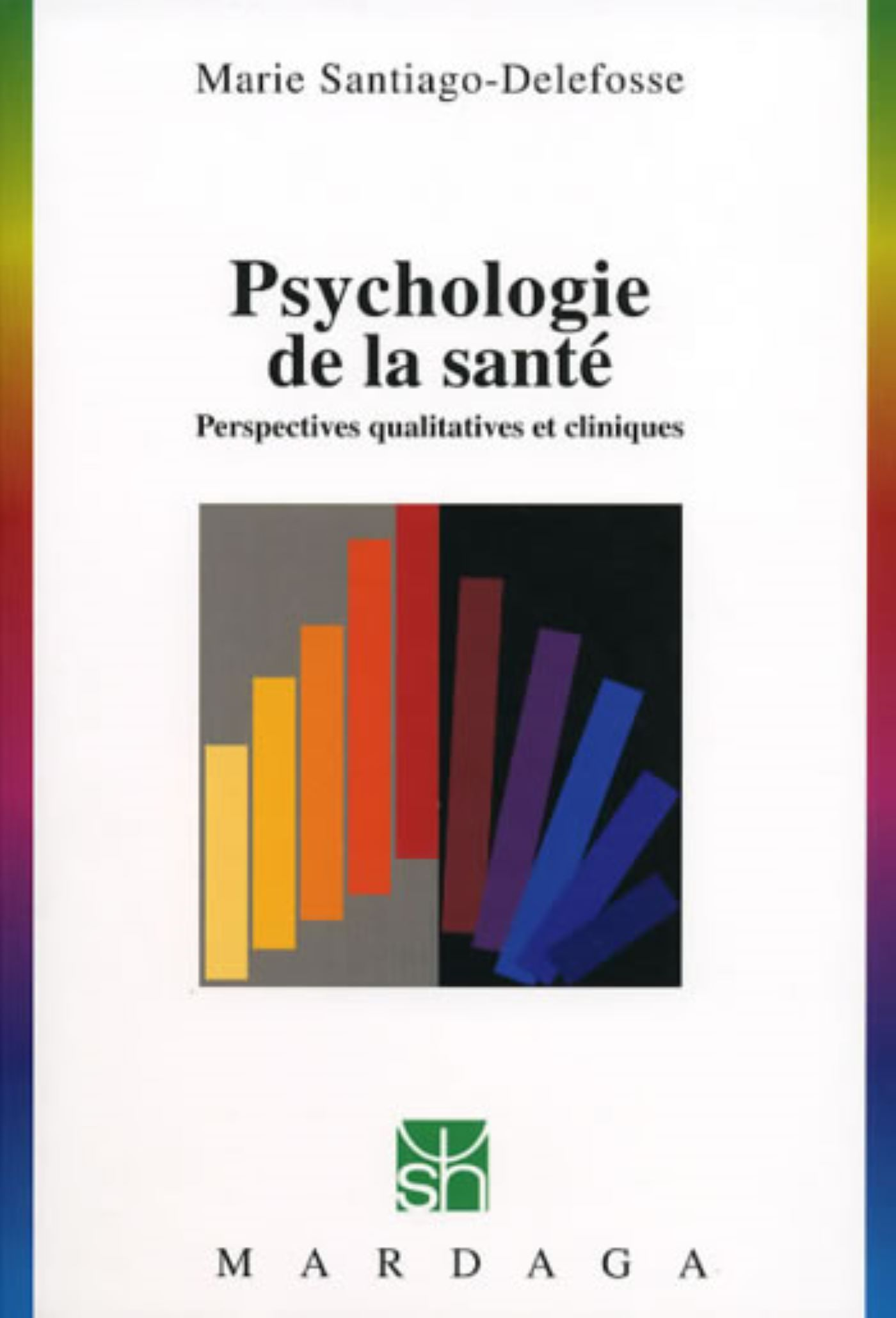 PSYCHOLOGIE DE LA SANTE N239 - PERSPECTIVES QUALITATIVES...
