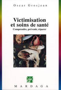 VICTIMISATION ET SOINS DE SANTE N240