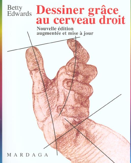 DESSINER GRACE AU CERVEAU DROIT N241 NLLE EDITION