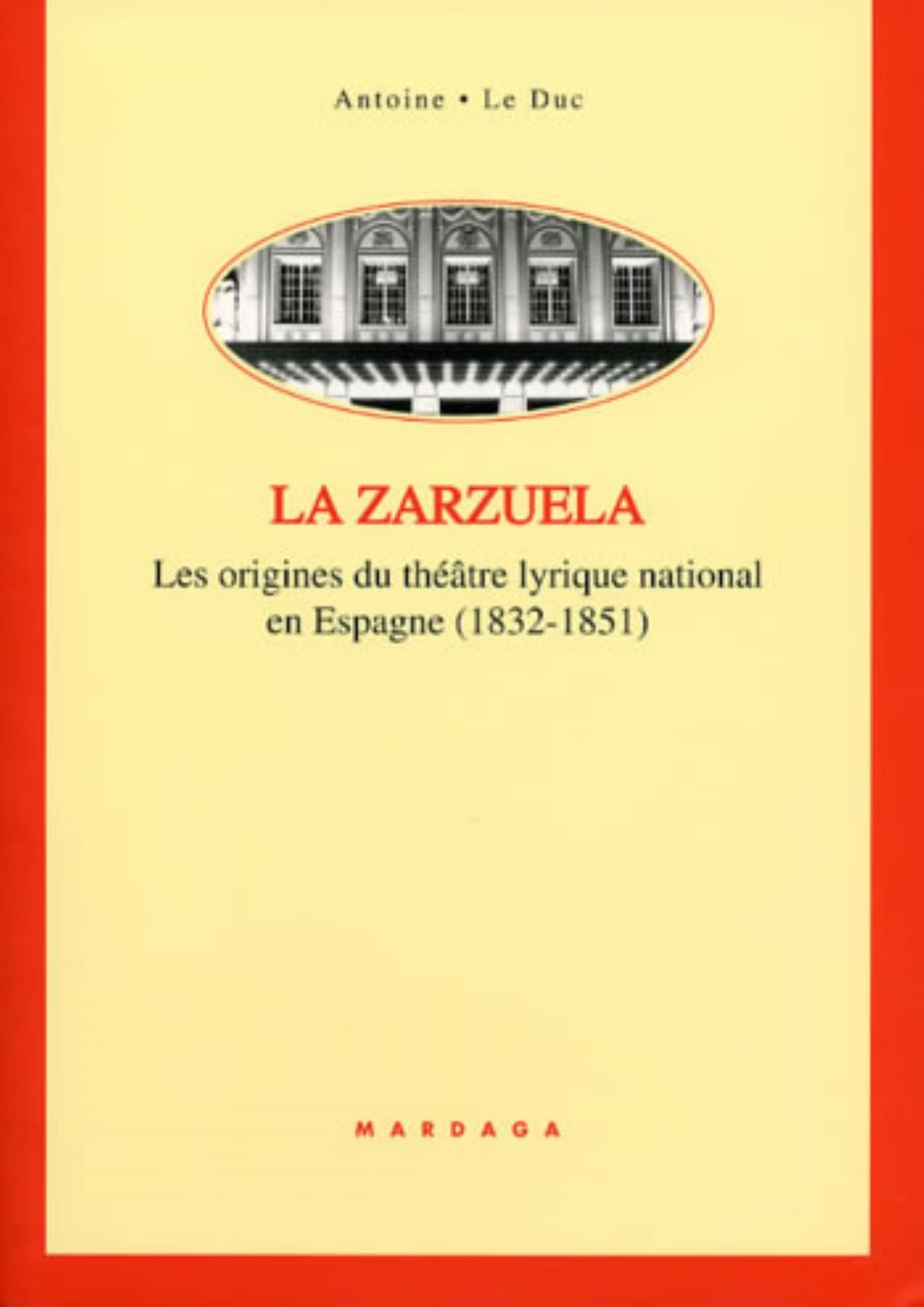 ZARZUELA - ORIGINES DU THEATRE LYRIQUE NATIONAL EN ESPAGNE