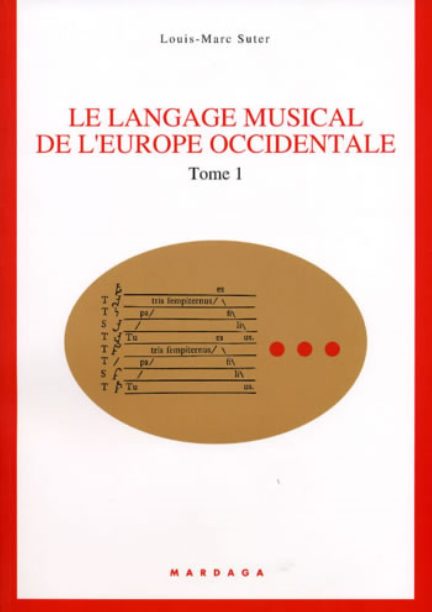 LANGAGE MUSICAL DE L'EUROPE OCCIDENTALE T1