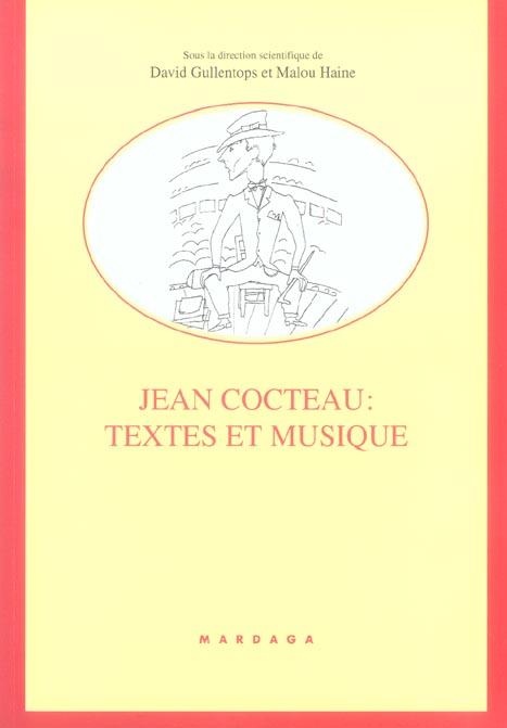 JEAN COCTEAU TEXTES ET MUSIQUE