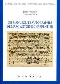 MANUSCRITS AUTOGRAPHES DE MARC-ANTOINE CHARPENTIER