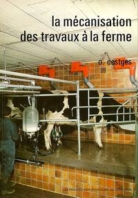 LA MECANISATION DES TRAVAUX A LA FERME