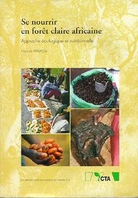 SE NOURRIR EN FORET CLAIRE AFRICAINE