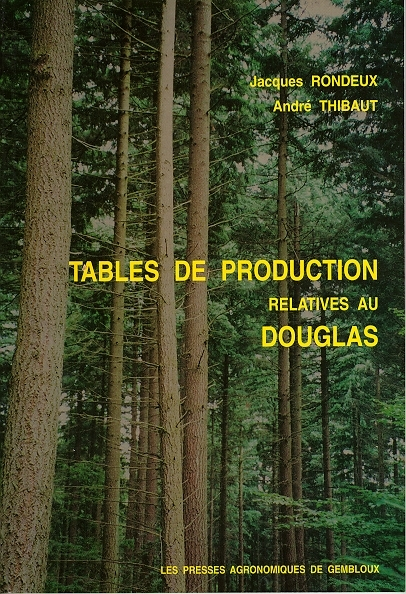 TABLES DE PRODUCTION RELATIVES AU DOUGLAS