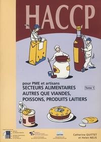 HACCP POUR PME ET ARTISANS. SECTEURS ALIMENTAIRES AUTRES QUE VIANDES, POISSONS, PRODUITS LAITIERS