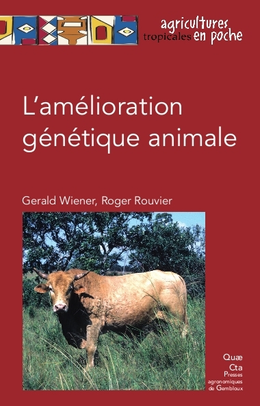 L'AMELIORATION GENETIQUE ANIMALE