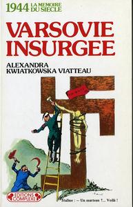 1944 : VARSOVIE INSURGEE