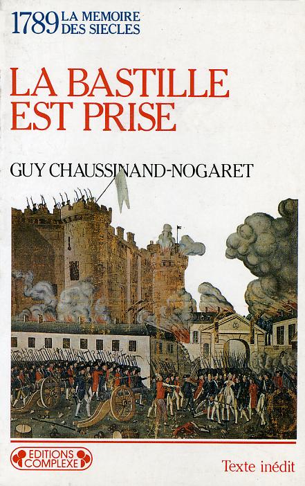 1789  LA BASTILLE EST PRISE