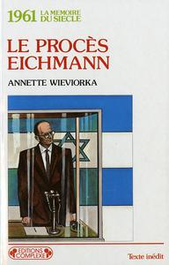 LE PROCES EICHMANN