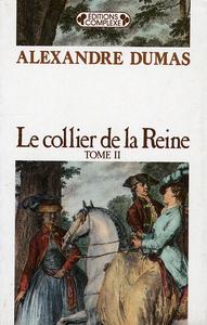 LE COLLIER DE LA REINE TOME 2