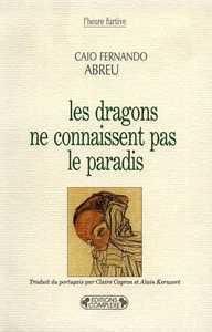LES DRAGONS NE CONNAISSENT PAS LE PARADIS