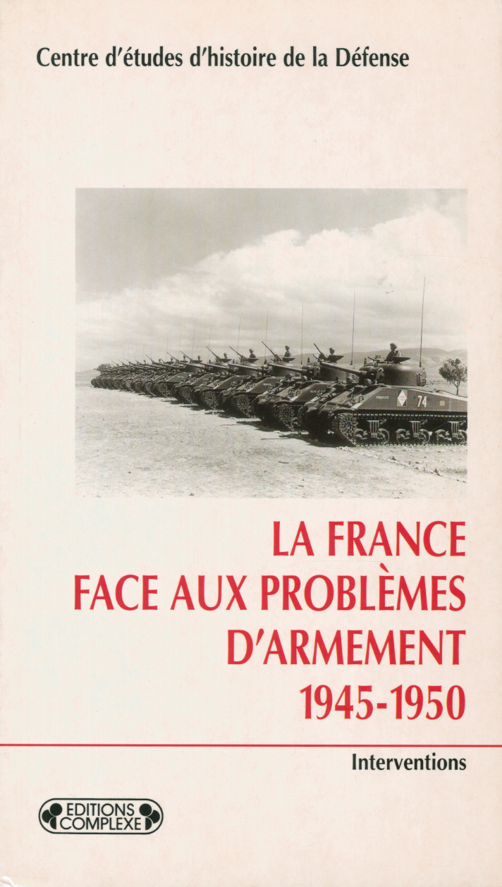 FRANCE FACE AUX PROBLEMES D'ARMEMENT