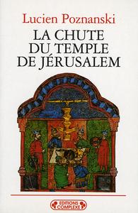 LA CHUTE DU TEMPLE DE JERUSALEM