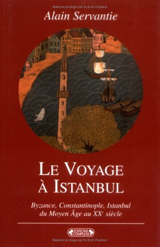 LE VOYAGE A ISTANBUL