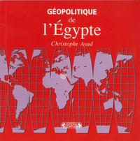 GEOPOLITIQUE DE L'EGYPTE