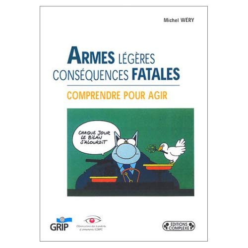 ARMES LEGERES DESTRUCTIONS MASSIVES