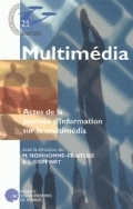 MULTIMEDIA - ACTES DE LA JOURNEE D'INFORMATION SUR LE MULTIMEDIA
