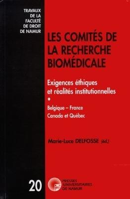 LES COMITES DE LA RECHERCHE BIOMEDICALE