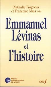 EMMANUEL LEVINAS ET L'HISTOIRE