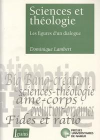 SCIENCES ET THEOLOGIE - LES FIGURES D'UN DIALOGUE