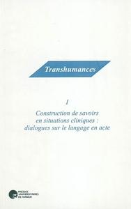 CONSTRUCTION DE SAVOIRS EN SITUATIONS CLINIQUES: DIALOGUES SUR LE LANGAGE EN ACTE