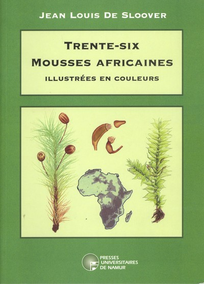 TRENTE-SIX MOUSSES AFRICAINES ILLUSTREES EN COULEURS